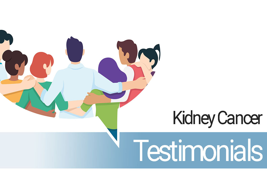 Kidney Cancer Testimonials