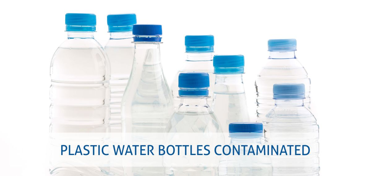 Budwig Center Warning: 93% of Plastic Water Bottles Contaminated